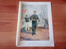 1901年彩印书页图版《德皇威廉二世视察即将前往中国的德意志海军舰队》(Kaiser Wilhelm II auf der Kommandobrucke eines Linienschiffes)-- 威廉二世:1859~1941年,是德意志帝国末代皇帝和普鲁士王国末代国王 -- 反应中国历史变迁的的晚清重要史料 -- 纸张尺寸30*22厘米