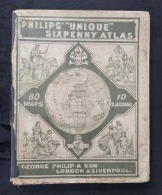 """清末民初英国PHILIPS`""""UNIQUE"""" SIXPENNY ATLAS菲利普独特的六便士地图集,包含80张地形、政区、天文、气象图,多色印刷。从国名中华帝国、俄罗斯帝国、奥匈帝国可以分析出这本地图集的大致出版时间应该在一战以前。这本地图集为精装本,封面封底为硬纸,书脊包布,总共32页,缺15-18页,长16.7厘米,宽20.9厘米"""