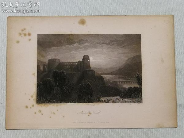 十九世纪钢版画---《海德堡城堡Heidelberg Castle》海德堡城堡位于德国的南部,阿尔卑斯山以北,是著名的文艺复兴时期的建筑,德国著名的城堡废墟, 城堡自17和18世纪遭到破坏后,城堡废墟部分重建,  城堡位于80米高的山坡北部,从而俯瞰旧城区, 最初的城堡建筑在1240年前已建成,1294年扩展成两个城堡--雕刻师 j. t. wilmore. 尺寸23.5 15.5厘米