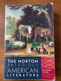 Norton anthology american literature,第八版A卷。诺顿美国文学作品选。如图自鉴。无划痕。欧美高校用书。