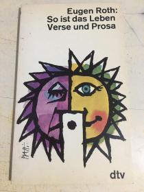 So ist das Leben Verse und Prosa