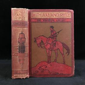 约20世纪初 金斯顿冒险小说《斧头和步枪》 4幅彩色插图 漆布精装大32开封面书脊印画