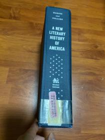 A new literary history of America 哈佛版美国文学史精装。2009。王德威的哈佛新编中国现代文学史一书,就是按这书的方式编写,与美国文学史、德国文学史,属同一系列。此书内页无痕。厚,重。