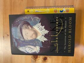 布鲁姆,莎士比亚,人的发明Shakespeare:The Invention of the Human,746页. 英国版。内页新。