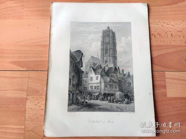 1878年钢版画《中世纪哥特式建筑瑰宝:鲁昂大教堂,诺曼底大区,法国》(Cathedral at Rouen)-- 鲁昂大教堂是法国最为雄伟的一座哥特式建筑,始建于公元1318年,百年战争期间中断,又遭洗劫,到15世纪建成,鲁昂大教堂以建筑和巨大的管风琴著称;鲁昂位于法国西北部,塞纳河穿贯市区,是一个具有千年历史的古城 -- 选自《如画的欧罗巴》 -- 纸张尺寸32*25厘米