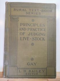 PRINCIPLES AND PRACTICE OF JUDGING LIVE STOCK(家畜饲养 管理的原则与实践) 英文原版 全一册·  硬精装1920年出版 多幅精美插图  孔网大缺本