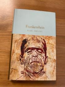 科学怪人 弗兰肯斯坦 Frankenstein 玛丽雪莱 科幻恐怖小说经典 英文原版. 无划痕。如新。三边刷金。小开本。收藏