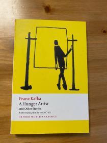 Kafka饥饿艺术家 .卡夫卡 A Hunger Artist and Other Stories. 无划痕。近全新