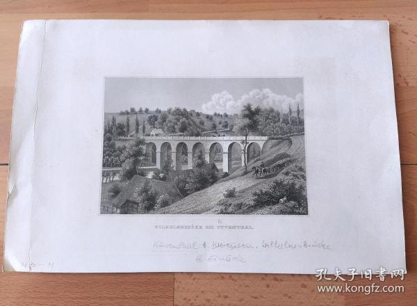 """19世纪钢版画《山峦苍翠的哈尔茨山脉风光,与库文塔尔""""威廉一世""""高架桥,德国下萨克森州艾恩贝克》(WILHELMSBRUKE BEI CUVENTHAL)-- 库文塔尔位于下萨克森州艾恩贝克北部,于1257年首次出现在历史文献中;艾恩贝克是哈尔茨山麓的小镇,因当地风光秀丽而闻名;哈尔茨山位于德国中部地区,是著名旅游胜地;哈尔茨山是座郁郁葱葱的山脉,绿树山花,遍布山坡 -- 版画纸张31*21厘米"""