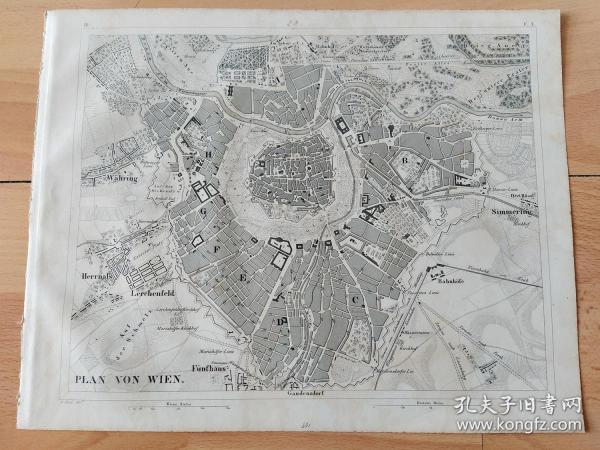 """1848年铜版雕刻地图《历史地图图版39:""""世界音乐之都""""维也纳的城市平面图》(PLAN VON WIEN)-- 维也纳位于多瑙河畔,是奥地利的首都和最大的城市,也是欧洲主要的文化中心;公元996年史书上第一次出现了""""奥地利""""这个名称,意为""""东部马克"""";11世纪维也纳已经是一座重要的贸易城市,1155年亨利二世将维也纳作为首都 -- 出自《世界地理百科》-- 地图尺寸30*24厘米"""