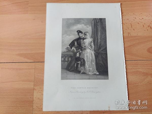 1840年钢版画《调情:莱斯特伯爵与爱妻艾米·罗布萨特》(THE GENTLE REPROOF)-- 出自19世纪著名英国浪漫主义画家,理查德·帕克斯·伯宁顿(Richard Parkes Bonington)作于1827年油画,藏于英国牛津阿什莫林博物馆 -- 莱斯特伯爵罗伯特·达德利(1532-1588),相传是英国伊丽莎白女王最爱的男人 --《英国艺术画廊》出版 -- 版画纸张28*20厘米