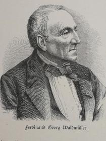 1890年木版画,艺术家肖像《奥地利画家,费迪南德·乔治·沃尔德米勒(Ferdinand Georg Waldmüller1793-1865)》尺寸22.7*30.7厘米,背面有字--是奥地利画家和作家。是比德迈时期最重要的奥地利画家之一。是希特勒最喜欢的艺术家之一